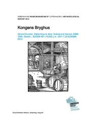 Udgravningsberetning Chr. IV Bryghus, etape 1 - Københavns ...