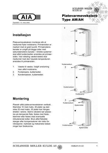 Montering Installasjon Platevarmevekslere Type AM/AH - Schløsser ...