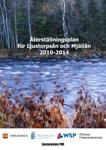 Återställningsplan för Ljustorpsån och Mjällån 2010 ... - Timrå kommun