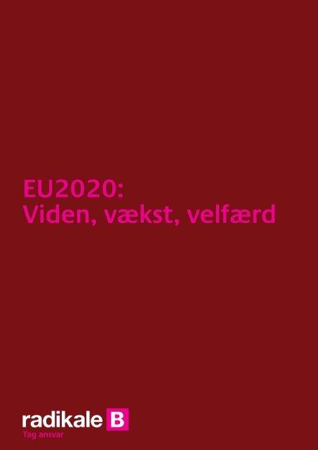 EU2020: Viden, vækst, velfærd - Radikale Venstre