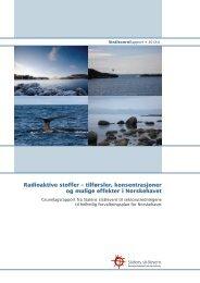 tilførsler, konsentrasjoner og mulige effekter i ... - Statens strålevern