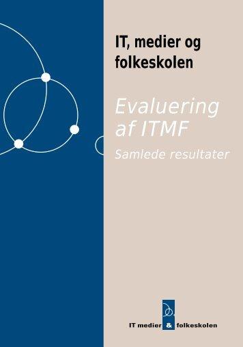 Evaluering af ITMF - ressourcer-it