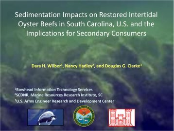 Sedimentation Impacts on Restored Intertidal Oyster Reefs in South ...