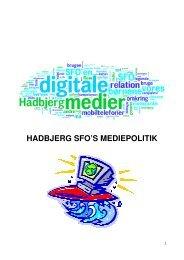 HADBJERG SFO'S MEDIEPOLITIK - Hadbjerg Skole