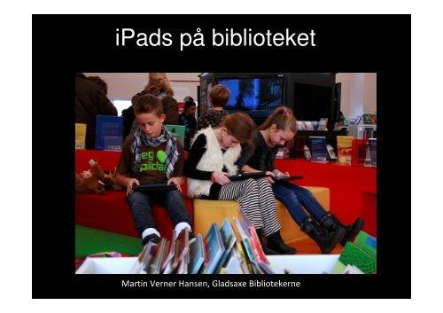 iPads på biblioteket - Centralbibliotek