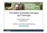 Finansielle forbrugere og IT i fremtiden - Fremtidsforskeren Jesper ...
