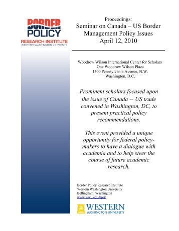 Seminar on Canada-US Border Management Policy Issues, April 12 ...