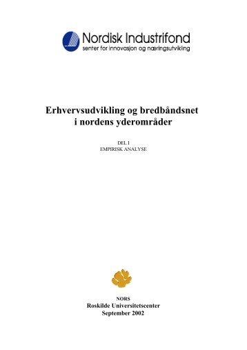Erhvervsudvikling og bredbåndsnet i nordens ... - Nordic Innovation