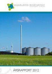 ÅrSrApporT 2012 - Maabjerg Bioenergy