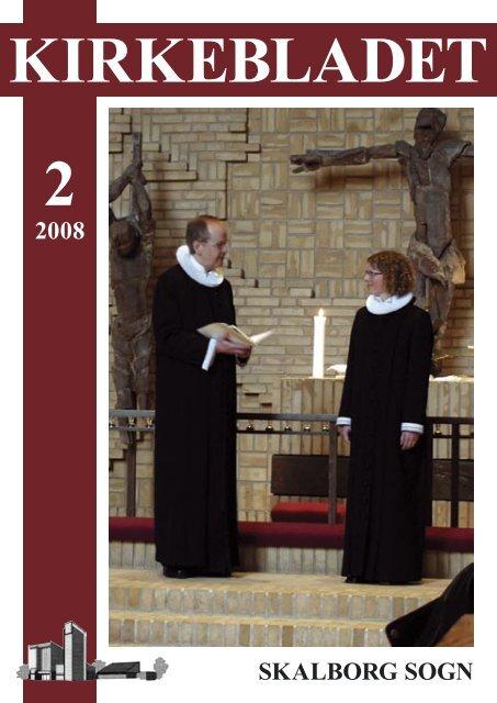 Kirkeblad-2008-2.pdf - Skalborg Kirke