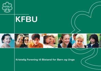 KFBU's folder - Kristelig Forening til Bistand for Børn og Unge
