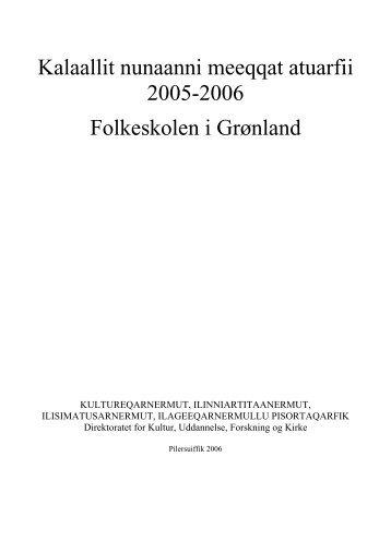 Kalaallit nunaanni meeqqat atuarfii 2005-2006 Folkeskolen i Grønland