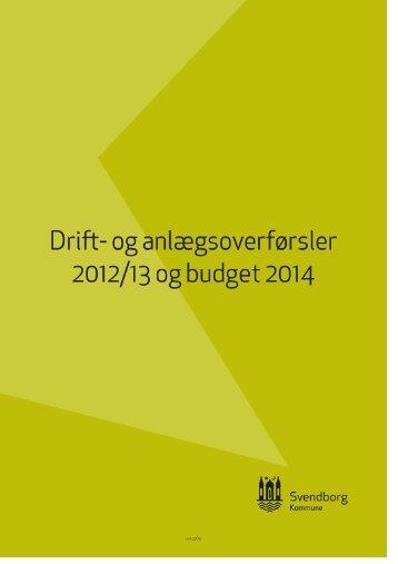 Drift og anlægsoverførsler til 2013-14 - Svendborg kommune