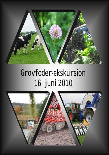 Grovfoder-ekskursion 16. juni 2010 - LandbrugsInfo