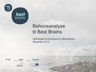 Behovsanalyse til Best Brains - Udvikling Fyn