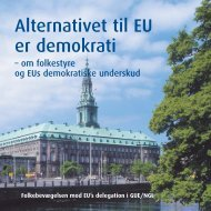 Alternativet til EU er demokrati - Folkebevægelsen mod EU