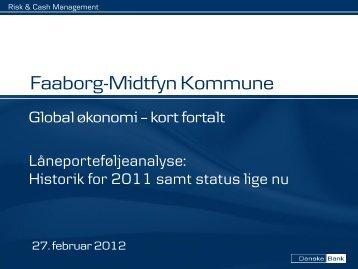 120227 låneportefølje - præsentation til økonomiudvalg - Faaborg ...