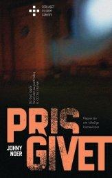 download bogen prisgivet som pdf-fil, klik her - Johny Noer