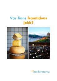 Var finns framtidens jobb? - Moderaterna