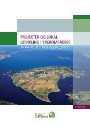 Projekter og lokal udvikling i yderområder? En analyse af ... - livogland