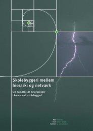 Skolebyggeri mellem hierarki og netværk - Statens ...
