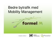 Bedre bytrafik med Mobility Management - Anna Thormann ... - Ida