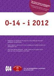 0-14 - i 2012 - Dansk Pædagogisk Forum