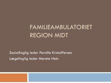 FAMILIEAMBULATORIET REGION MIDT - Borgestadklinikken