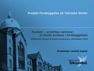 Projekt Forebyggelse på Tekniske Skoler Forsker – praktiker seminar