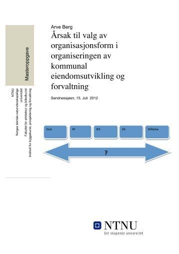 Årsak til valg av organisasjonsform i organiseringen av kommunal ...