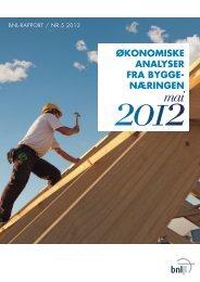 Rapport 5:2012 Økonomiske analyser fra byggnæringen - BNL
