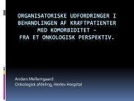 Organisatoriske udfordringer i behandlingen af kræftpatienter med ...