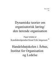 Dynamiske teorier om organisatorisk læring/ den lærende ...