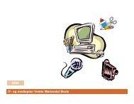 IT- og medieplan Vester Mariendal Skole 2005