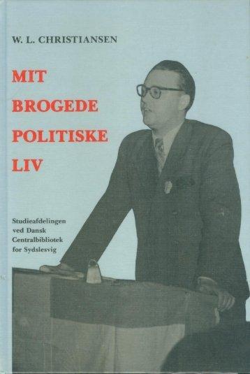 mit brogede politiske liv - Studieafdelingen og Arkivet - Dansk ...
