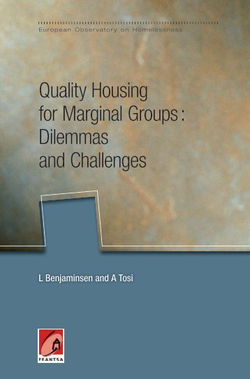 Quality Housing for Marginal Groups : Dilemmas and Challenges