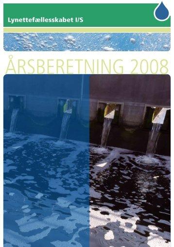 Se Årsberetningen 2008 her. - Lynettefællesskabet I/S