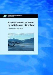 Råstofaktiviteter og natur - og miljøhensyn i Grønland