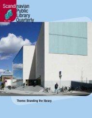Theme: Branding the library - Scandinavian Library Quarterly