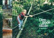 Den gode skole - Foreningen Bæredygtige Byer og Bygninger