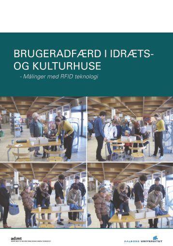 RFID teknologi pjece - VBN - Aalborg Universitet