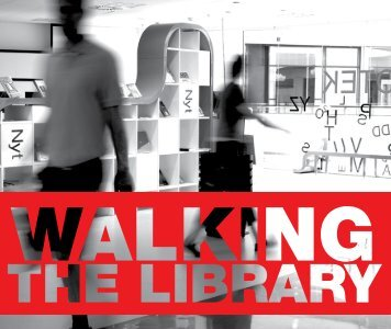 Walking the Library