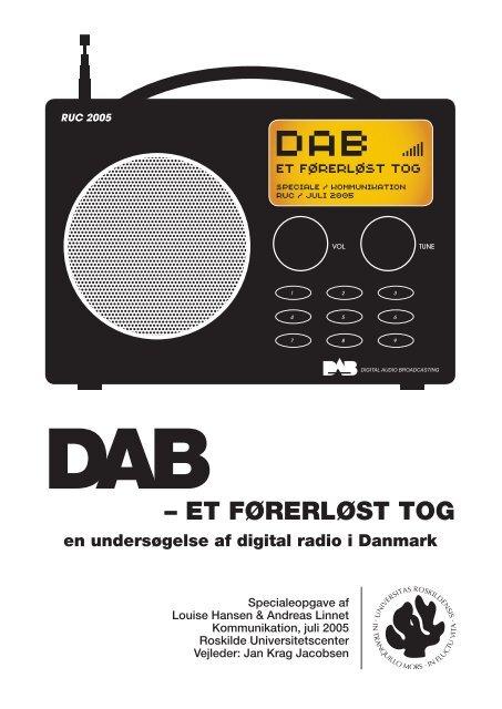 4 Hvorfor har vi DAB i Danmark? - Roskilde University Digital ...