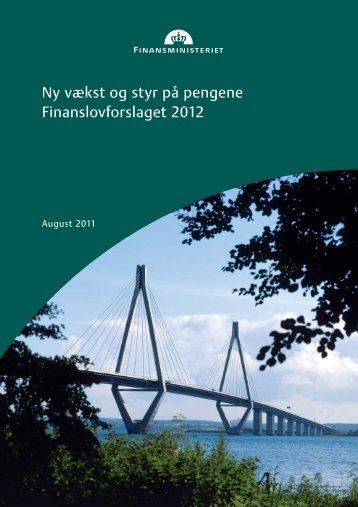 Ny vækst og styr på pengene Finanslovforslaget ... - Finansministeriet