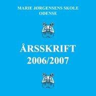 MJS ÅRSSKRIFT 2006-2007..FH9 - Marie Jørgensens Skole