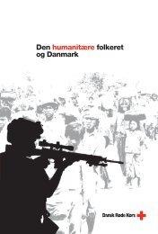 Den humanitære folkeret og Danmark - Røde Kors