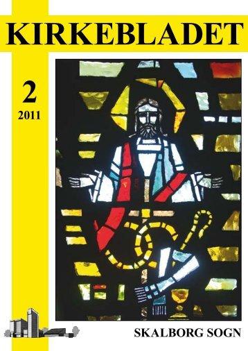 Kirkeblad-2011-2.pdf - Skalborg Kirke