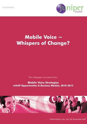 Mobile Voice ~ Whispers of Change? - Juniper Research
