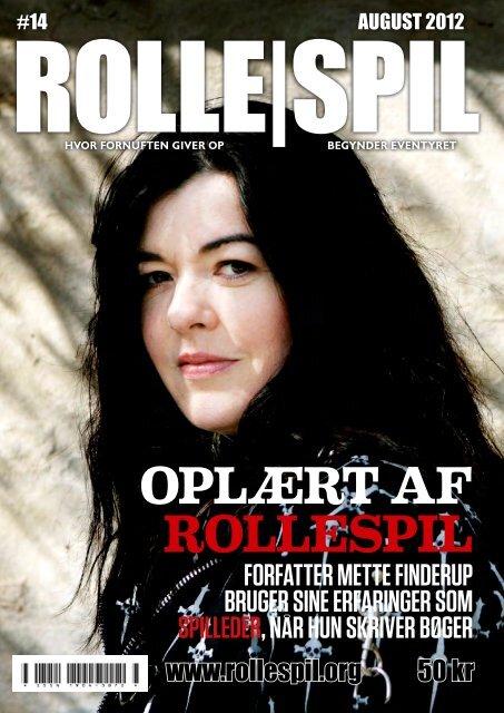 OPLÆRT AF ROLLESPIL - Magasinet ROLLE|SPIL