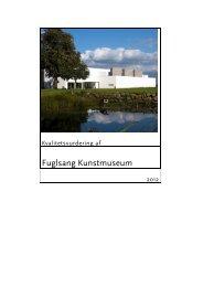 Fuglsang Kunstmuseum - Kulturstyrelsen